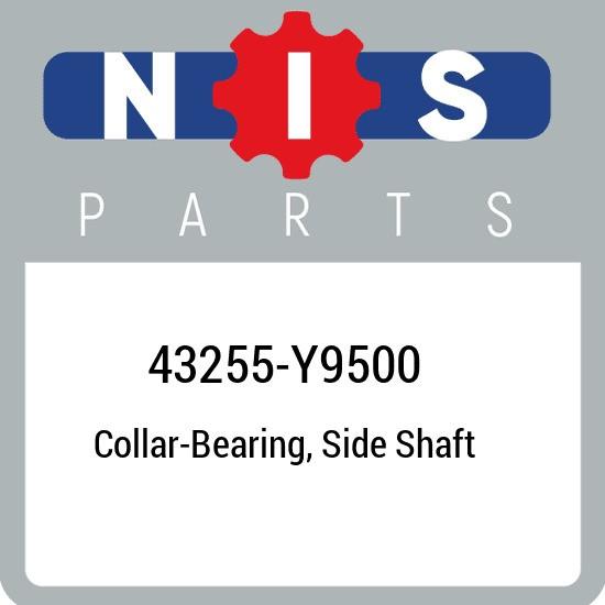 43255-Y9500 Nissan Collar-bearing, side shaft 43255Y9500, New Genuine OEM Part