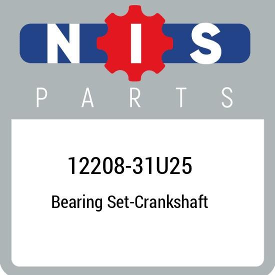 12208-31U25 Nissan Bearing set-crankshaft 1220831U25, New Genuine OEM Part