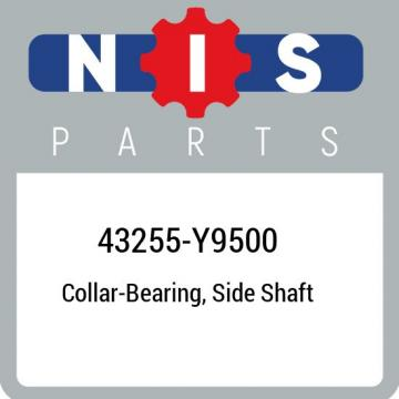 43255-Y9500 Nissan Collar-bearing, side shaft 43255Y9500, New Genuine OEM Part